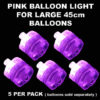 5 Pink Large Balloon Lights 5 pack
