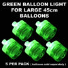 5 Green Large Balloon Lights 5 pack